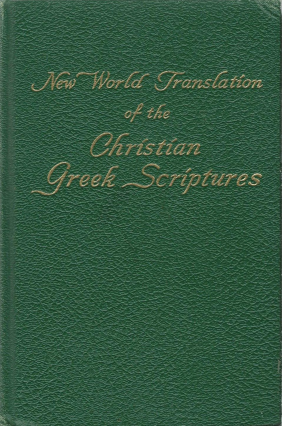 New World Translation of the Christian Greek Scriptures